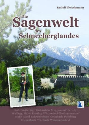 Die Sagenwelt des Schneeberglandes