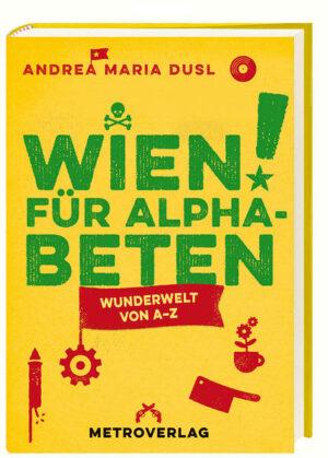 Wien für Alphabeten | Bundesamt für magische Wesen