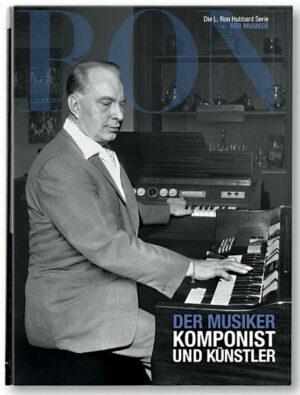 L. Ron Hubbard: Der Musiker | Bundesamt für magische Wesen