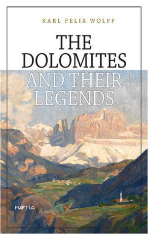 The Dolomites and their Legends | Bundesamt für magische Wesen