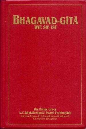 Bhagavad-g?t? wie sie ist (Kleinformat-Ausgabe) Aus dem Original-Sanskrit übersetzt und kommentiert von A.C. Bhaktivedanta Swami Prabhupada