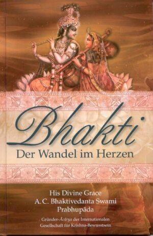 Bhakti – Der Wandel im Herzen