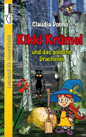 Kikki Krümel und das goldene Drachenei   Bundesamt für magische Wesen