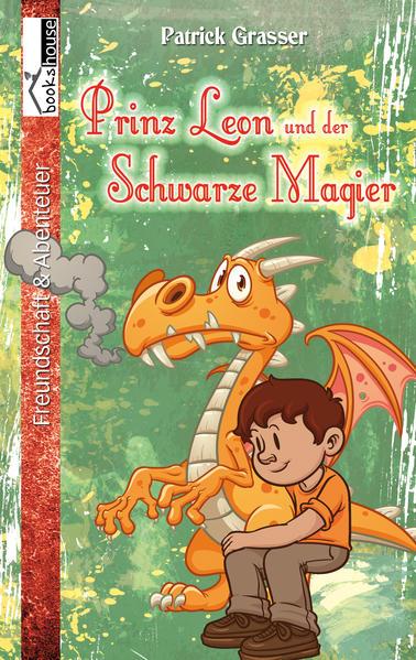 Prinz Leon und der Schwarze Magier | Bundesamt für magische Wesen